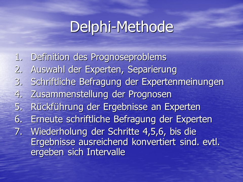 Delphi-Methode Definition des Prognoseproblems