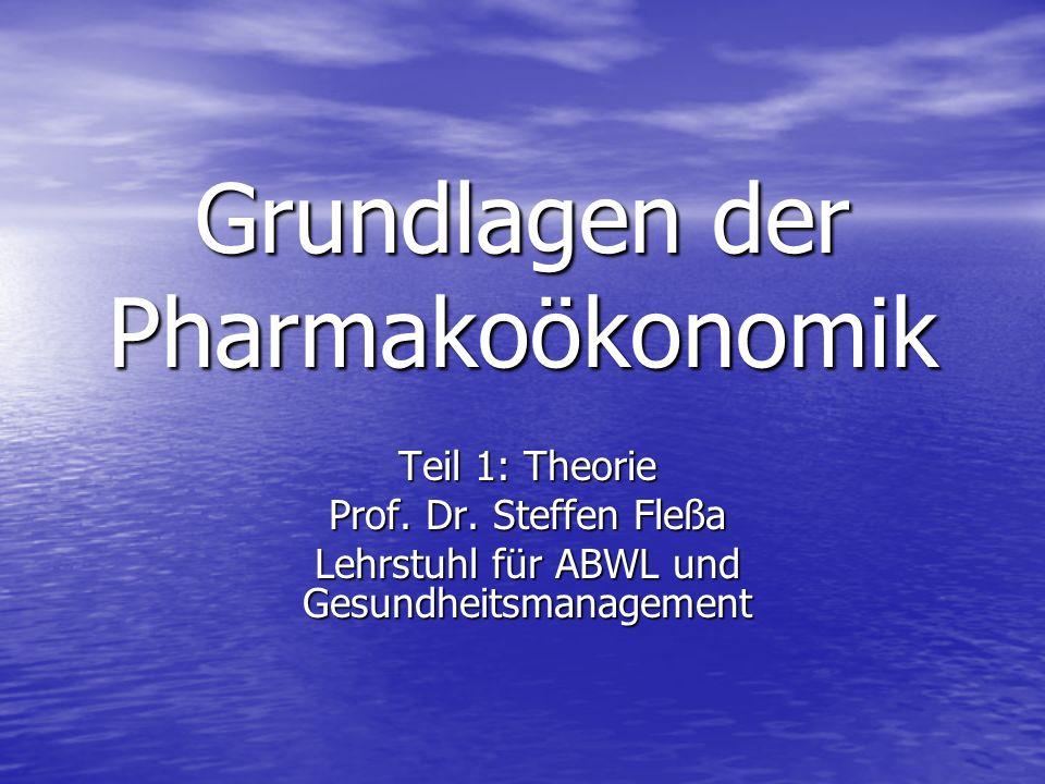 Grundlagen der Pharmakoökonomik