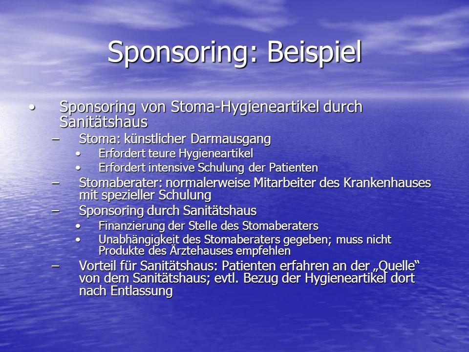 Sponsoring: Beispiel Sponsoring von Stoma-Hygieneartikel durch Sanitätshaus. Stoma: künstlicher Darmausgang.