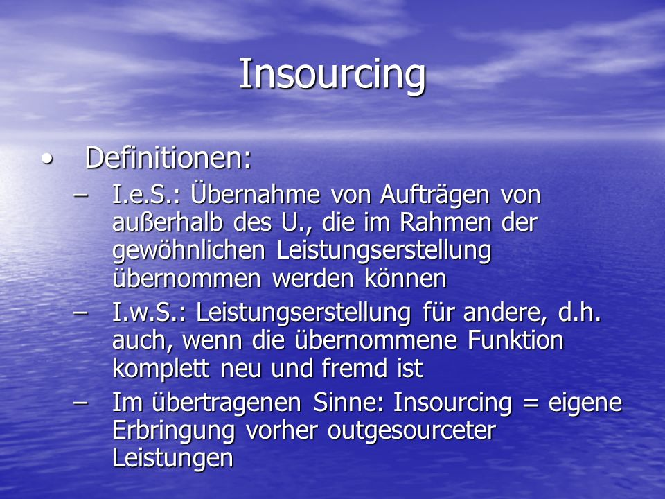 Insourcing Definitionen: