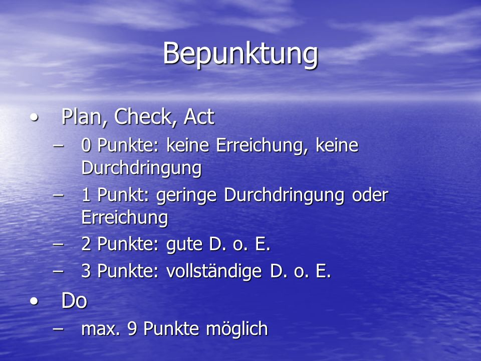 Bepunktung Plan, Check, Act Do