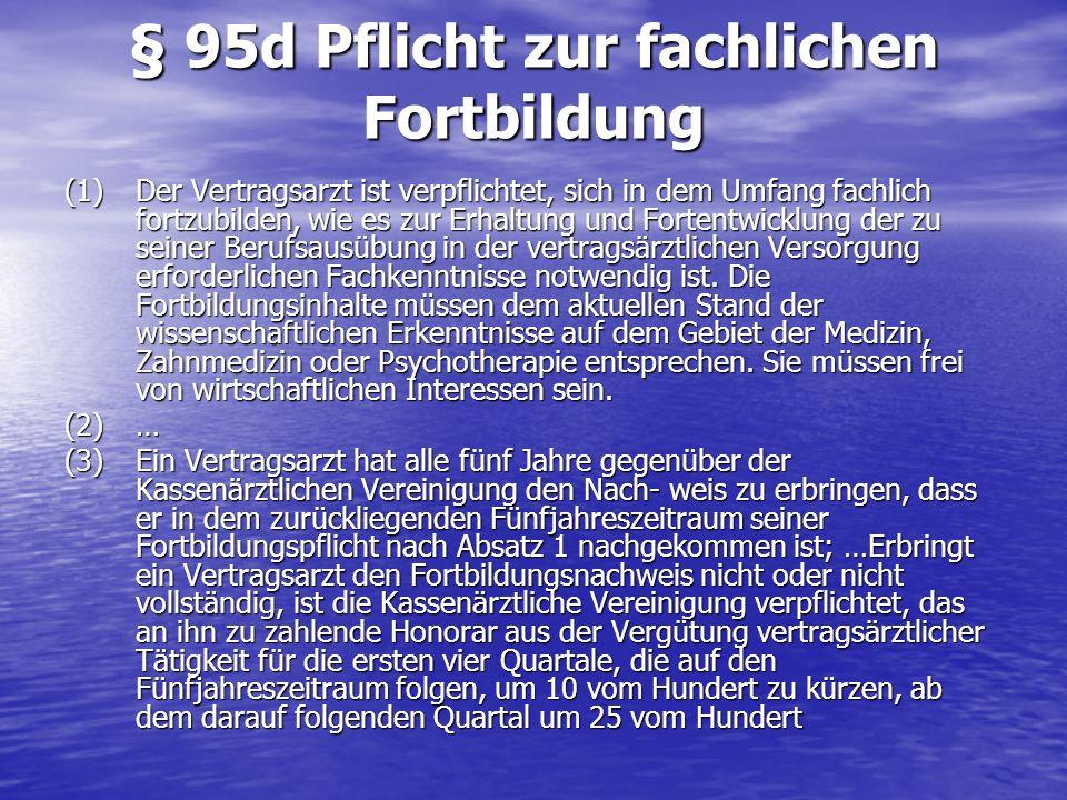 § 95d Pflicht zur fachlichen Fortbildung