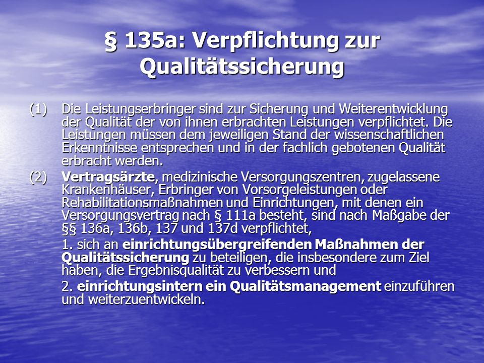 § 135a: Verpflichtung zur Qualitätssicherung