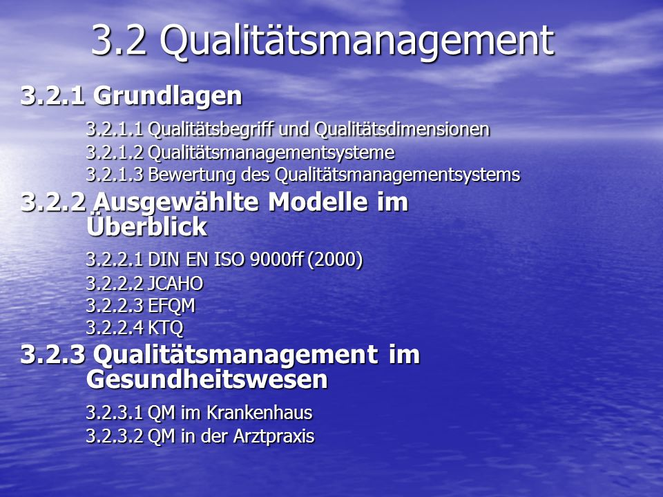 3.2 Qualitätsmanagement 3.2.1 Grundlagen