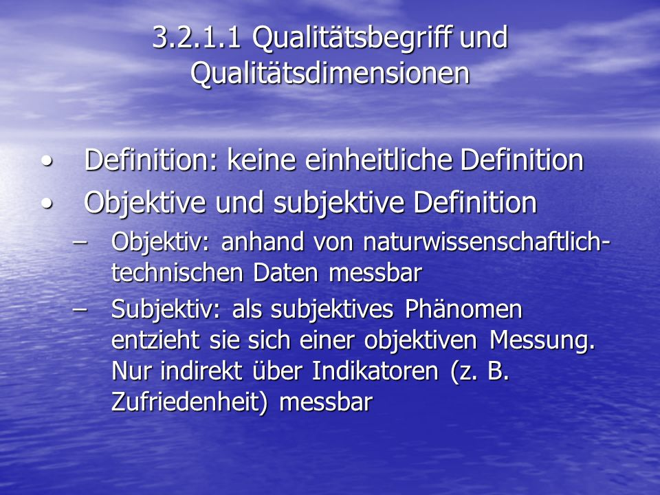 3.2.1.1 Qualitätsbegriff und Qualitätsdimensionen