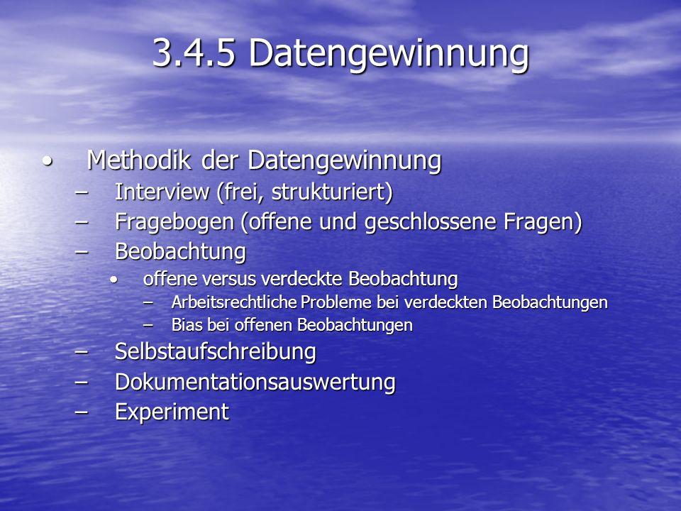 3.4.5 Datengewinnung Methodik der Datengewinnung
