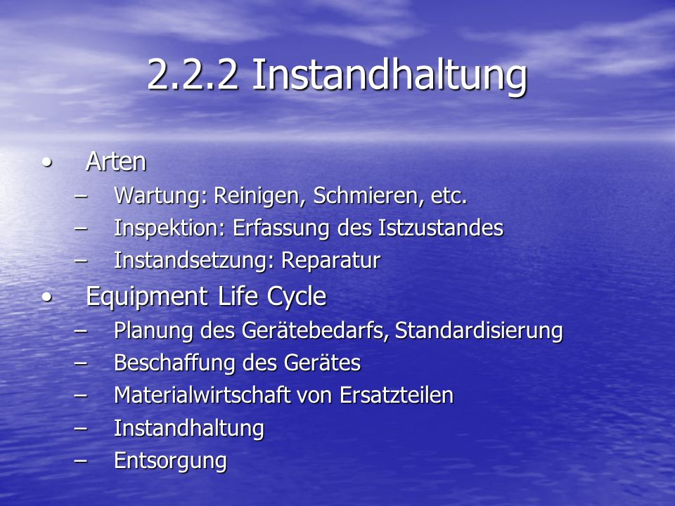2.2.2 Instandhaltung Arten Equipment Life Cycle