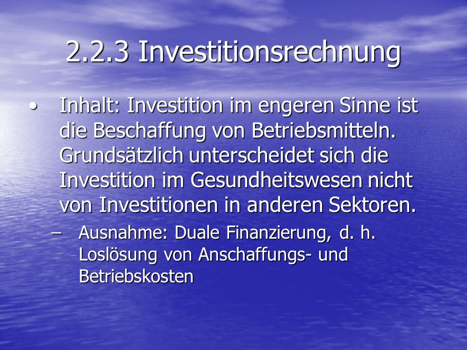 2.2.3 Investitionsrechnung