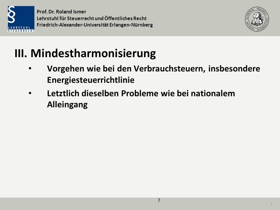 III. Mindestharmonisierung