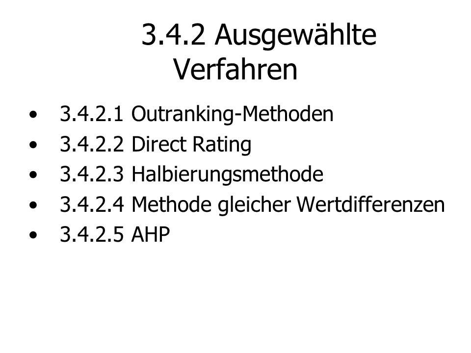 3.4.2 Ausgewählte Verfahren