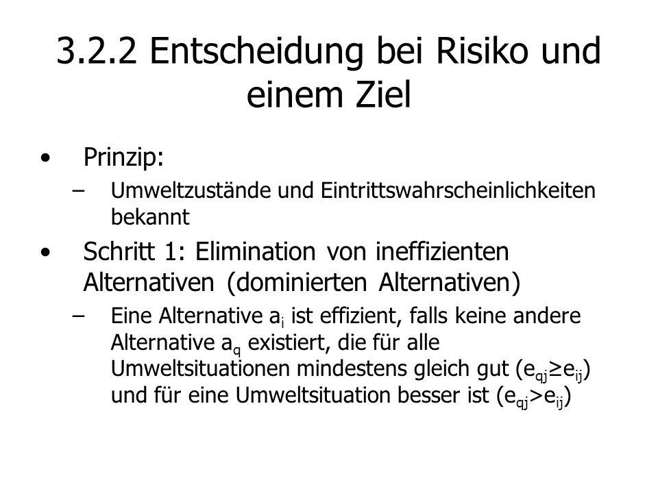 3.2.2 Entscheidung bei Risiko und einem Ziel