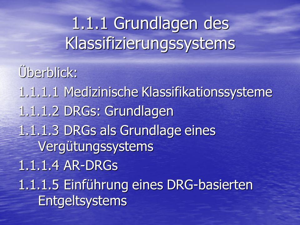 1.1.1 Grundlagen des Klassifizierungssystems