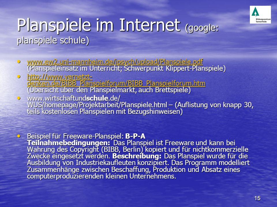 Planspiele im Internet (google: planspiele schule)