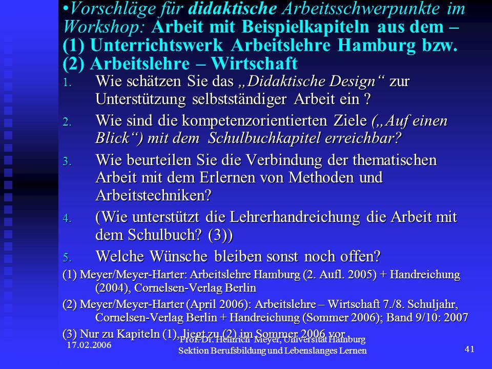Vorschläge für didaktische Arbeitsschwerpunkte im Workshop: Arbeit mit Beispielkapiteln aus dem – (1) Unterrichtswerk Arbeitslehre Hamburg bzw. (2) Arbeitslehre – Wirtschaft