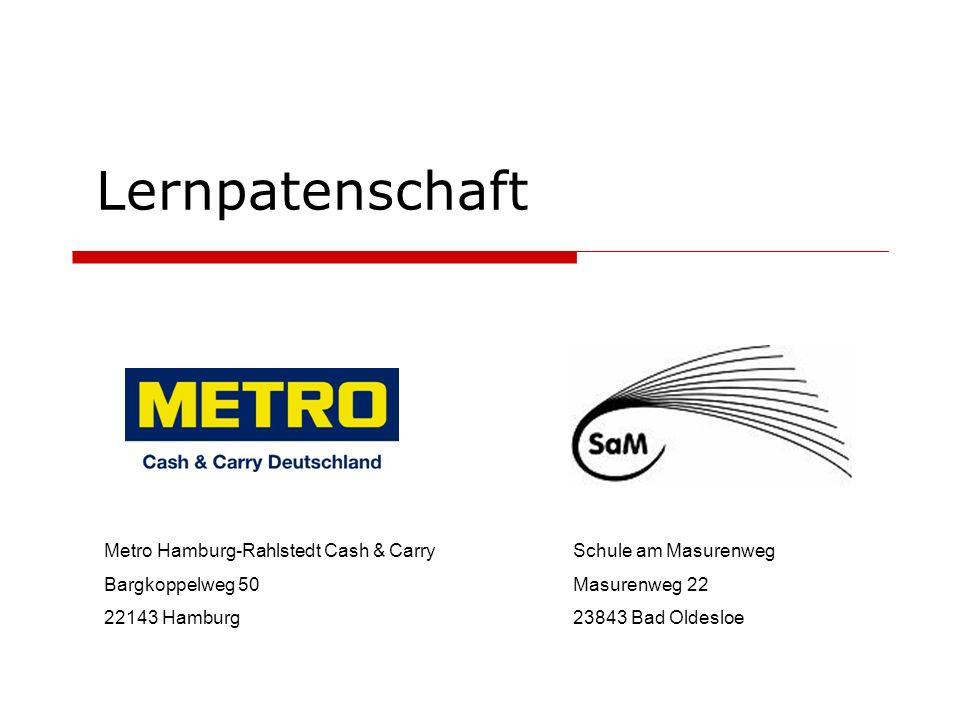 Lernpatenschaft Metro Hamburg-Rahlstedt Cash & Carry Bargkoppelweg 50
