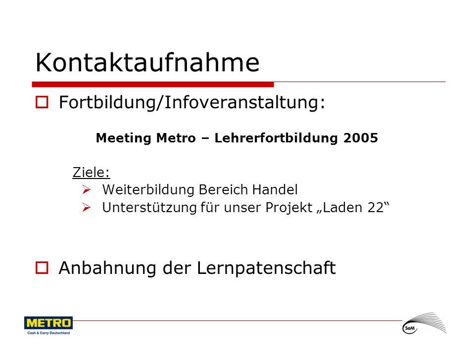 Meeting Metro – Lehrerfortbildung 2005