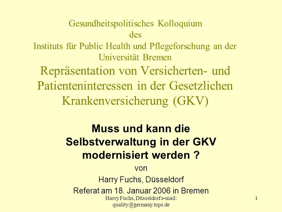 Muss und kann die Selbstverwaltung in der GKV modernisiert werden