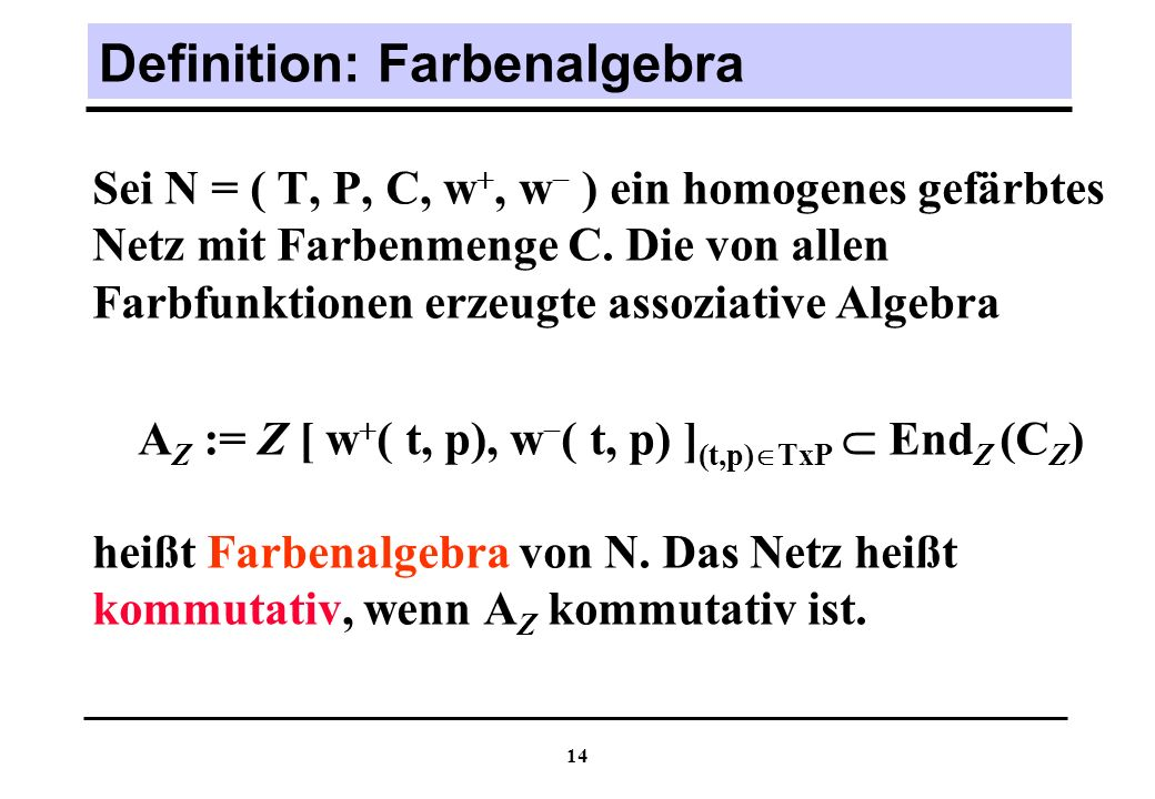 Definition: Farbenalgebra