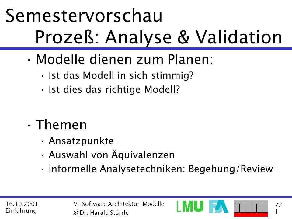 Semestervorschau Prozeß: Analyse & Validation