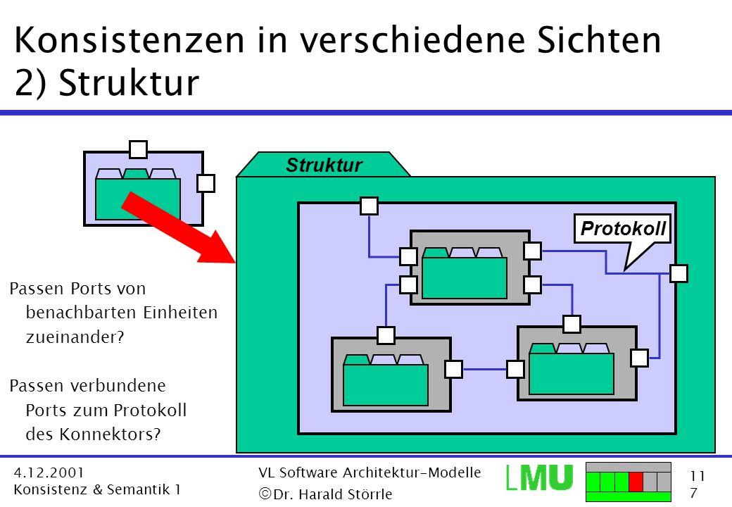 Konsistenzen in verschiedene Sichten 2) Struktur