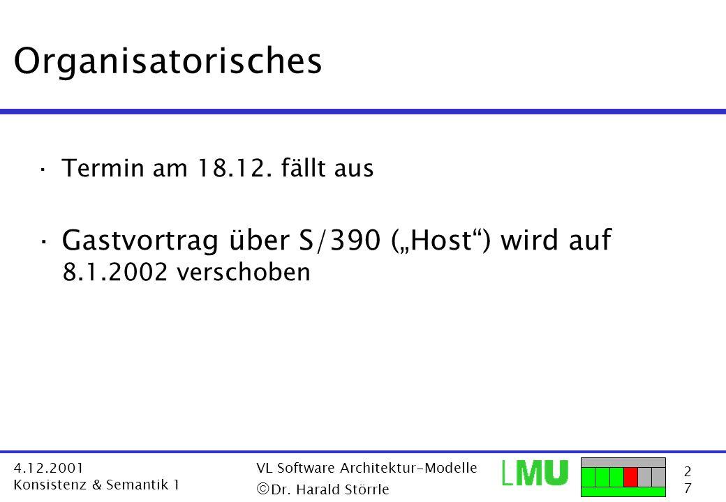 """Organisatorisches Termin am 18.12. fällt aus. Gastvortrag über S/390 (""""Host ) wird auf 8.1.2002 verschoben."""