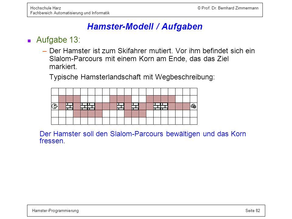 Hamster-Modell / Bedingte Anweisung / Beispiele