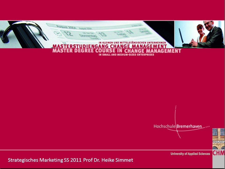 Strategisches Marketing SS 2011 Prof Dr. Heike Simmet