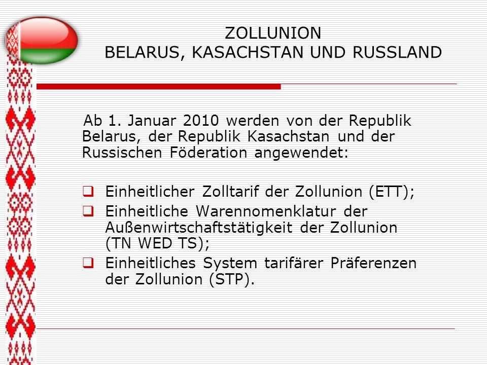 ZOLLUNION BELARUS, KASACHSTAN UND RUSSLAND