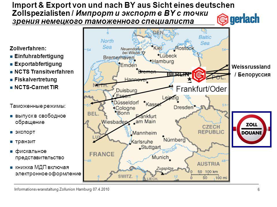 Import & Export von und nach BY aus Sicht eines deutschen Zollspezialisten / Импрорт и экспорт в BY с точки зрения немецкого таможенного специалиста