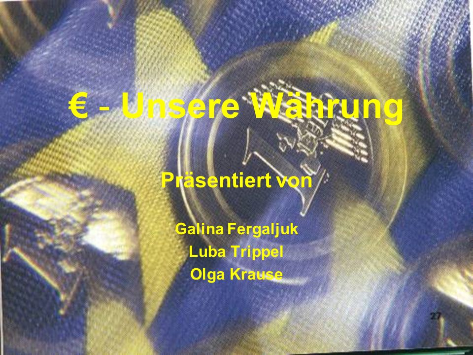 Präsentiert von Galina Fergaljuk Luba Trippel Olga Krause