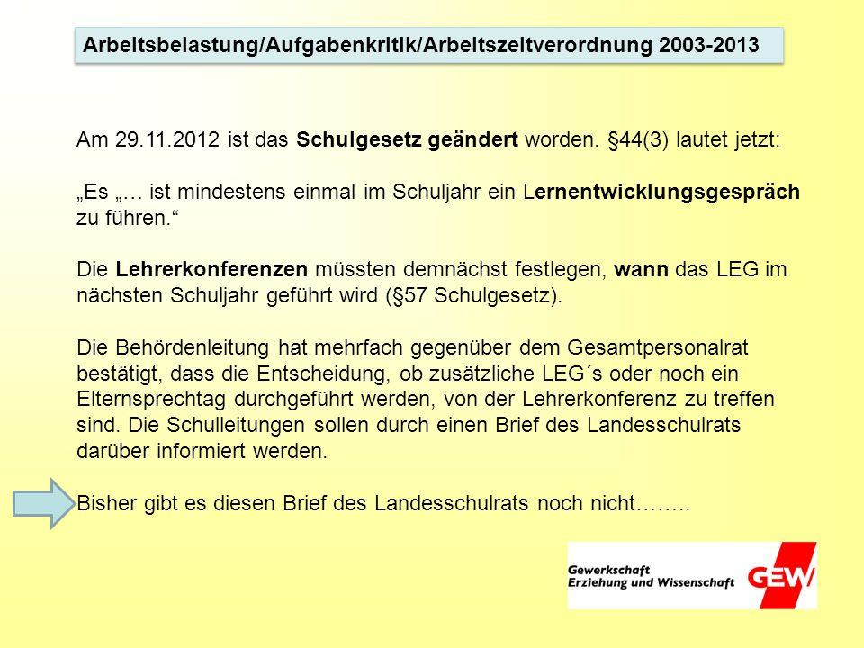 Arbeitsbelastung/Aufgabenkritik/Arbeitszeitverordnung 2003-2013
