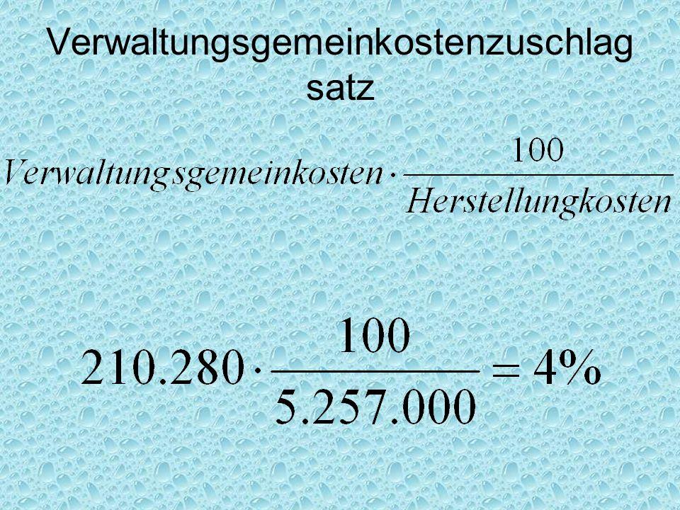 Verwaltungsgemeinkostenzuschlagsatz