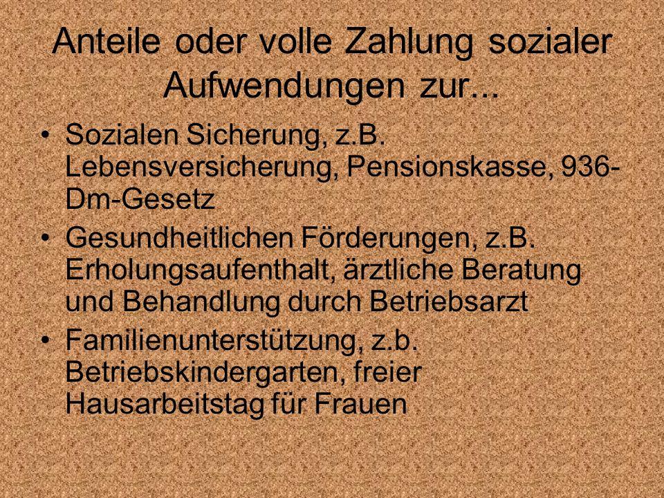 Anteile oder volle Zahlung sozialer Aufwendungen zur...