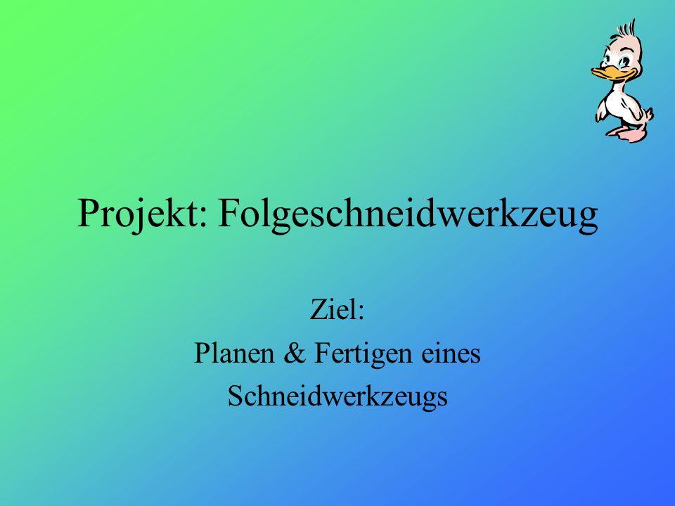 Projekt: Folgeschneidwerkzeug