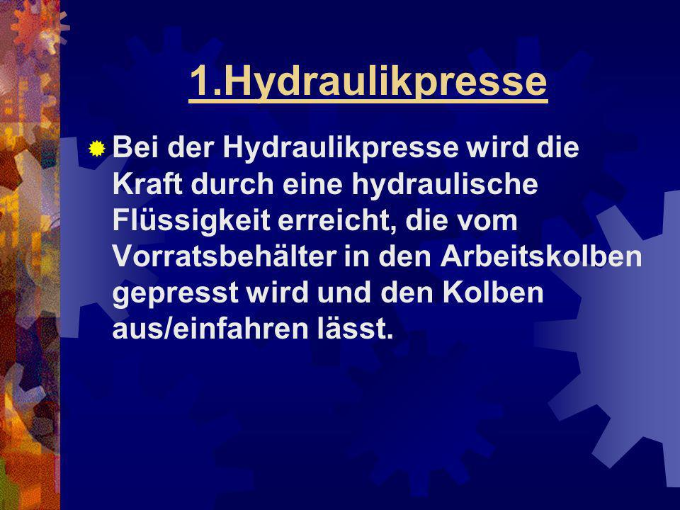 1.Hydraulikpresse