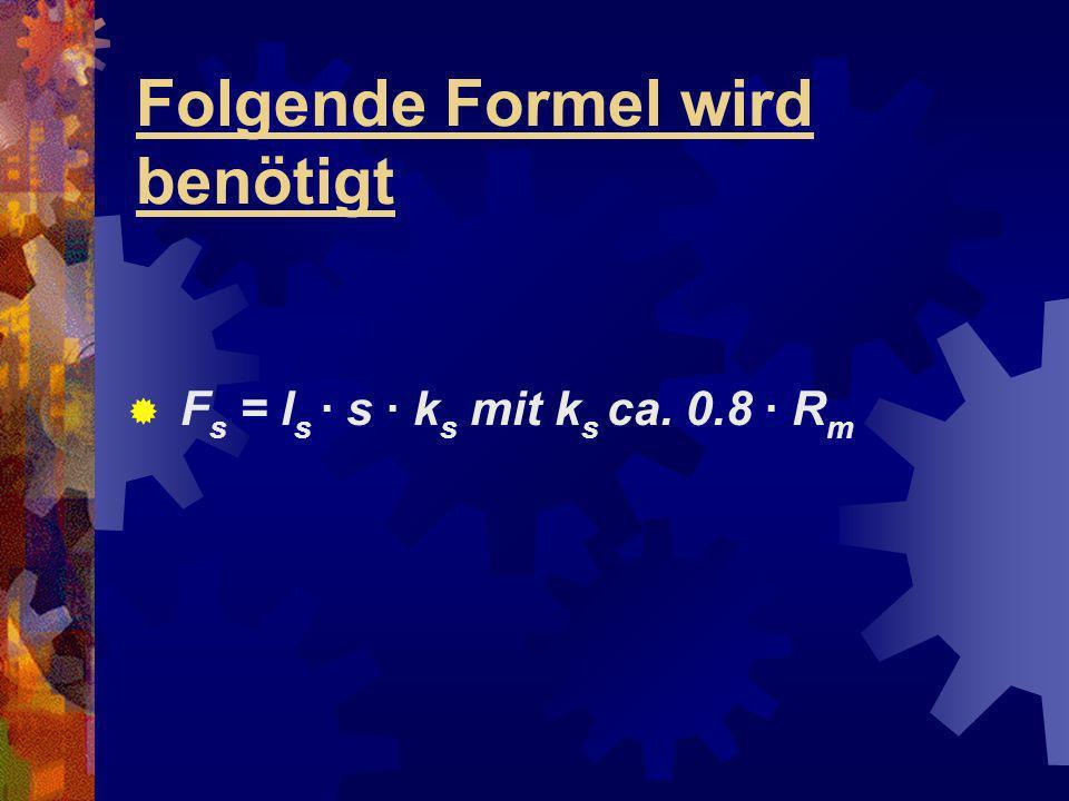 Folgende Formel wird benötigt