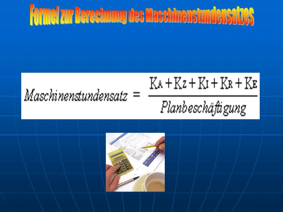 Formel zur Berechnung des Maschinenstundensatzes