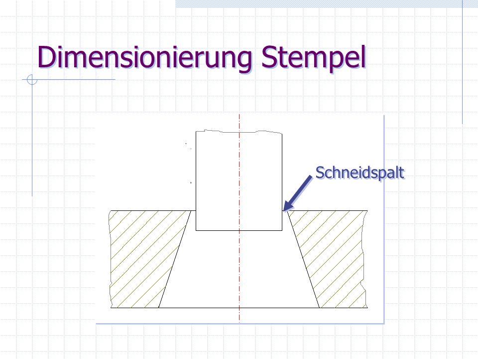 Dimensionierung Stempel