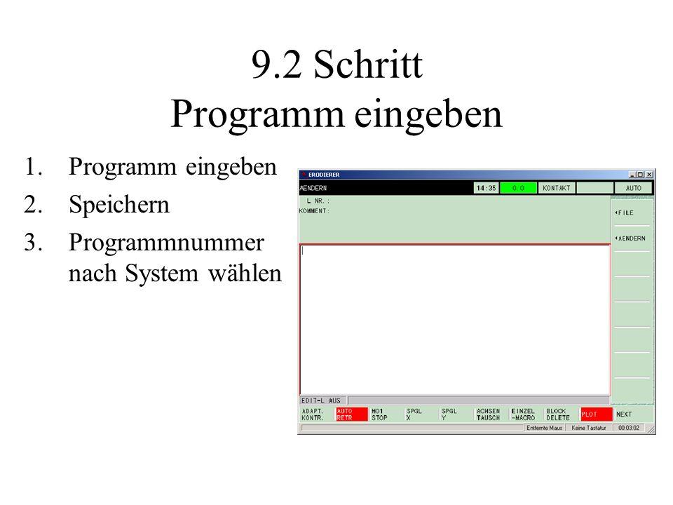 9.2 Schritt Programm eingeben