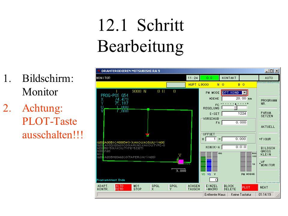 12.1 Schritt Bearbeitung Bildschirm: Monitor