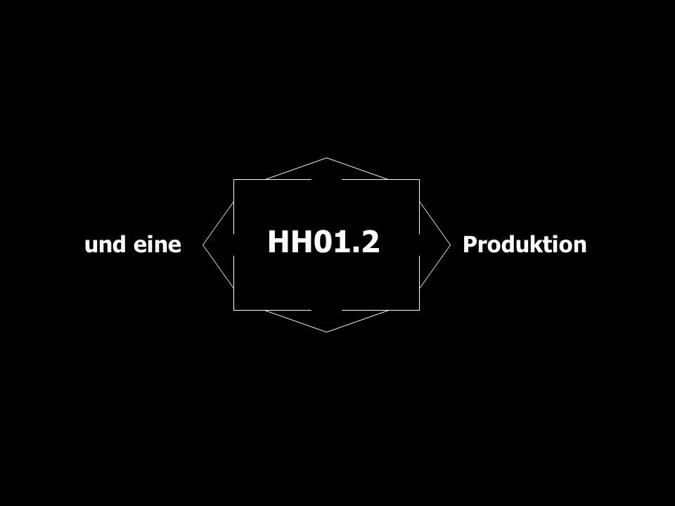und eine HH01.2 Produktion