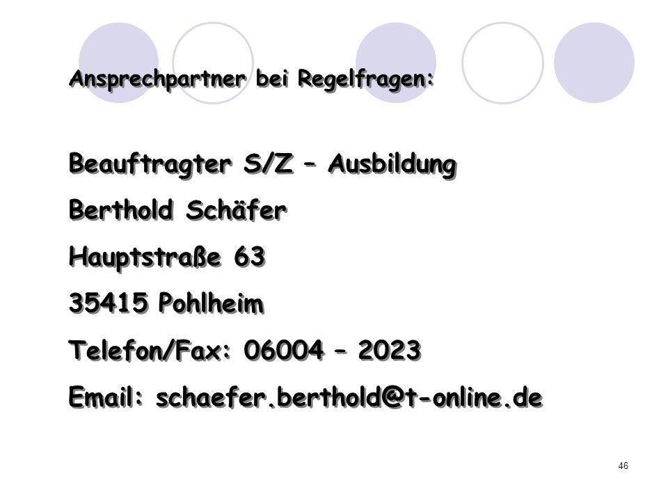 Beauftragter S/Z – Ausbildung Berthold Schäfer Hauptstraße 63