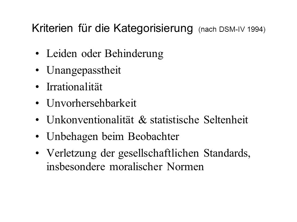 Kriterien für die Kategorisierung (nach DSM-IV 1994)