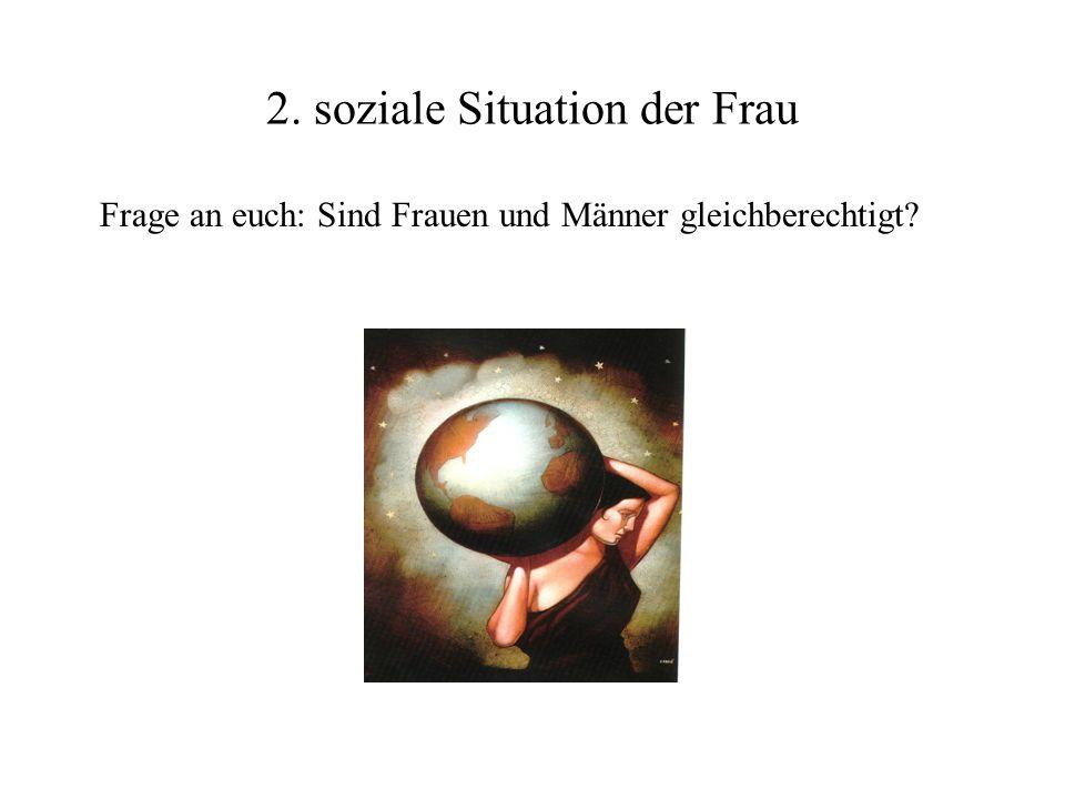2. soziale Situation der Frau