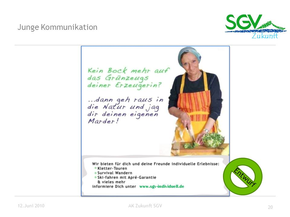 Junge Kommunikation Entwurf 12.Juni 2010 AK Zukunft SGV