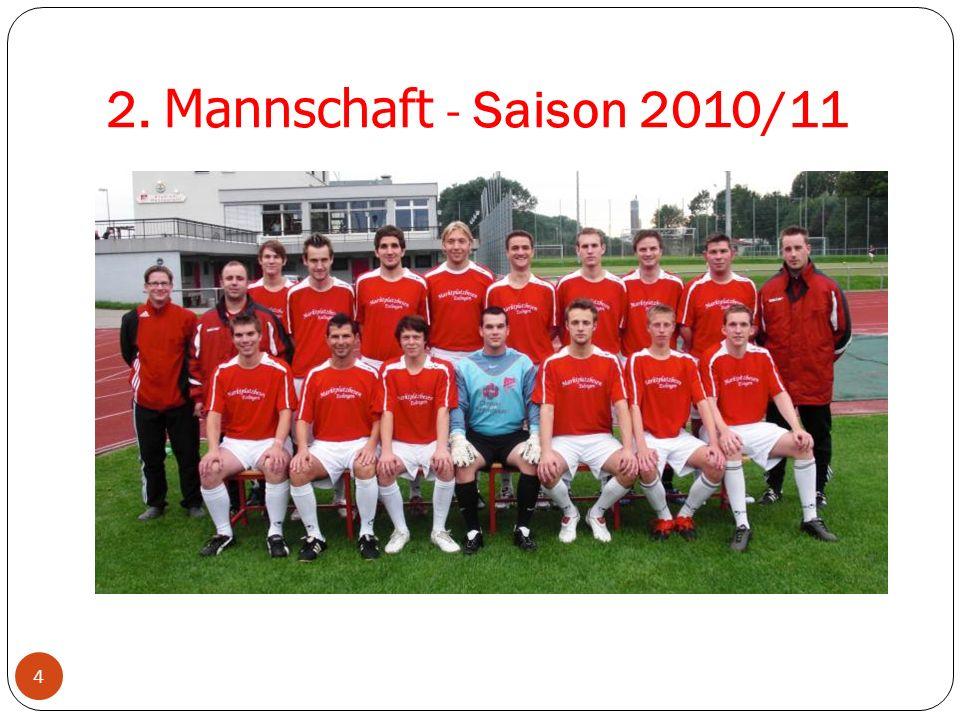 2. Mannschaft - Saison 2010/11 Neuzugänge 2002/03
