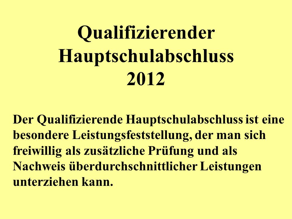 Qualifizierender Hauptschulabschluss 2012