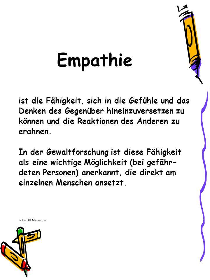 Empathie ist die Fähigkeit, sich in die Gefühle und das