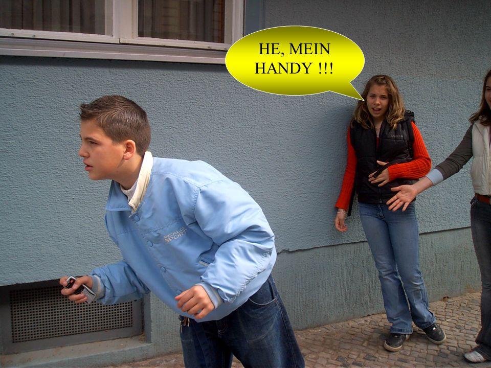 HE, MEIN HANDY !!!