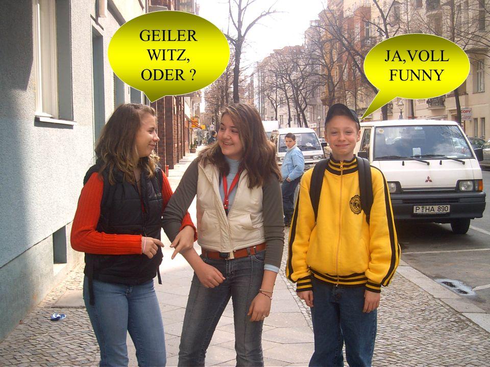 GEILER WITZ, ODER JA,VOLL FUNNY